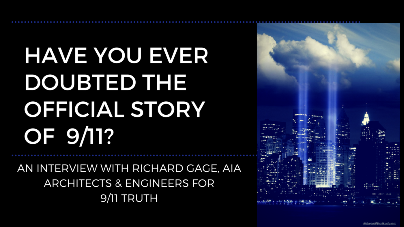 Have You Ever Doubted The Official Story of Sept 11th? Architects and Engineers for 9/11 Truth