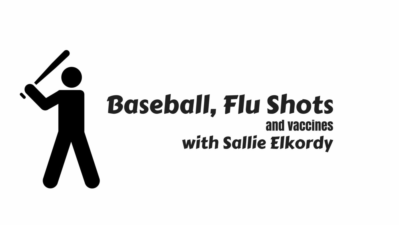 Baseball, Flu Shots and Vaccines