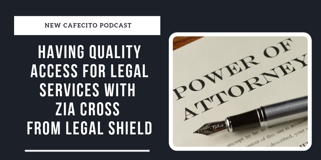 Having Quality Access for Legal Services with Zia Cross from Legal Shield