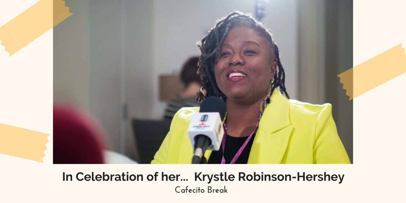 In Celebration of Her… Krystle Robinson-Hershey