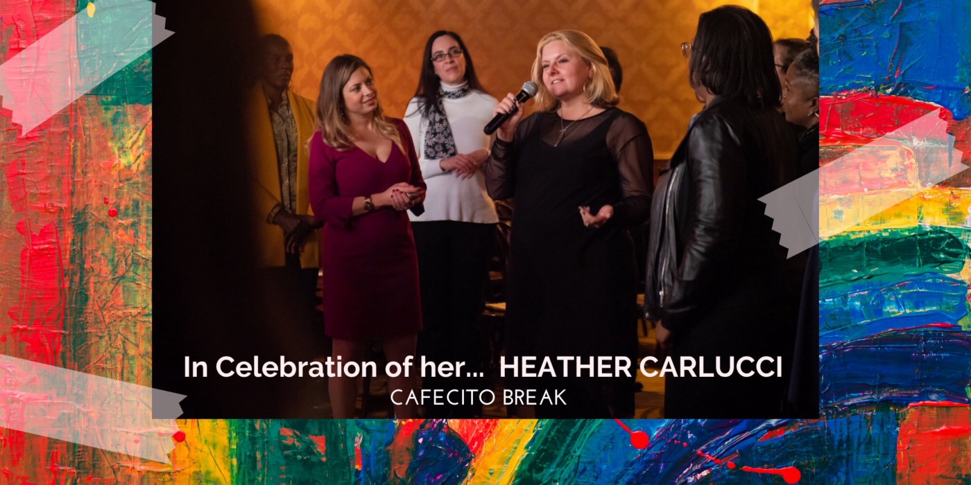In Celebration of Her… Heather Carlucci