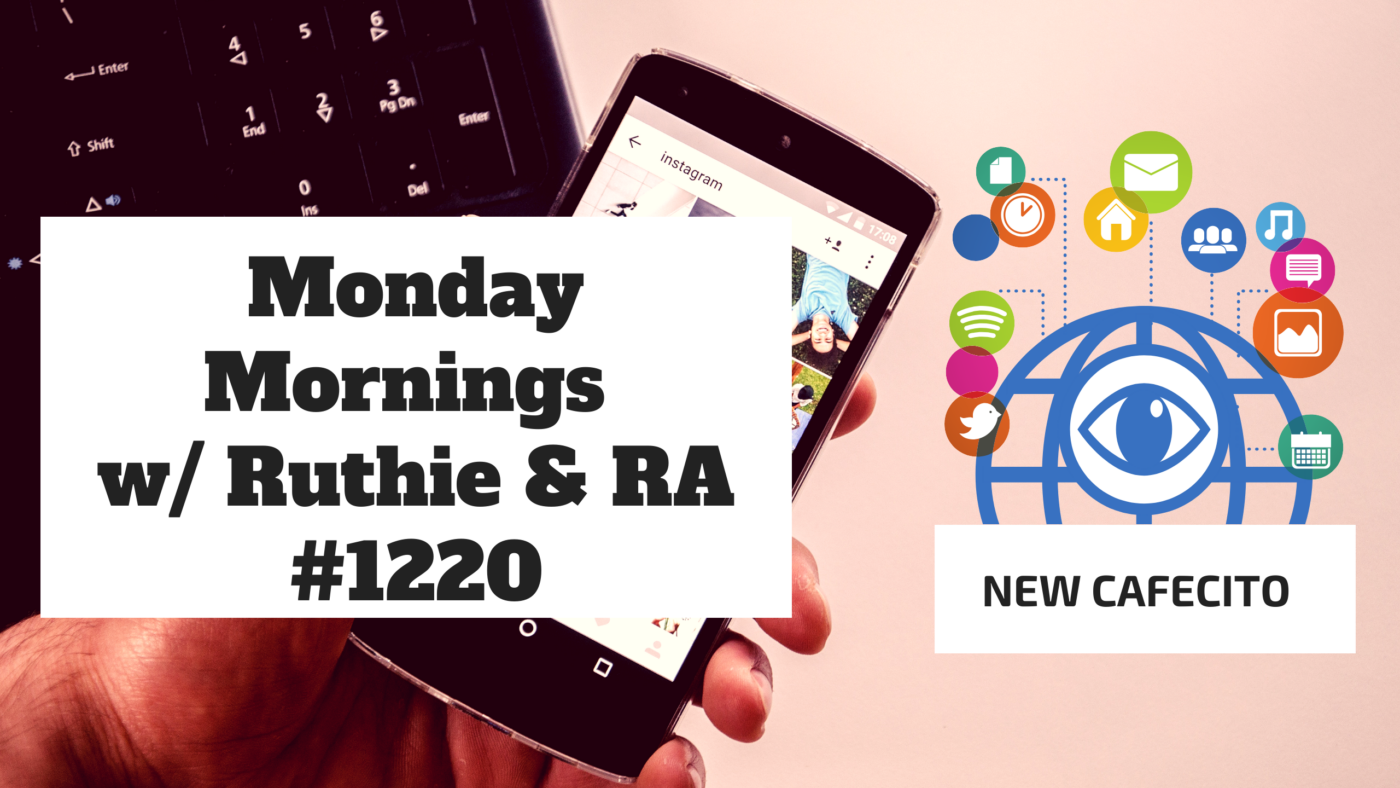 Monday Mornings w/ Ruthie and RA #1220
