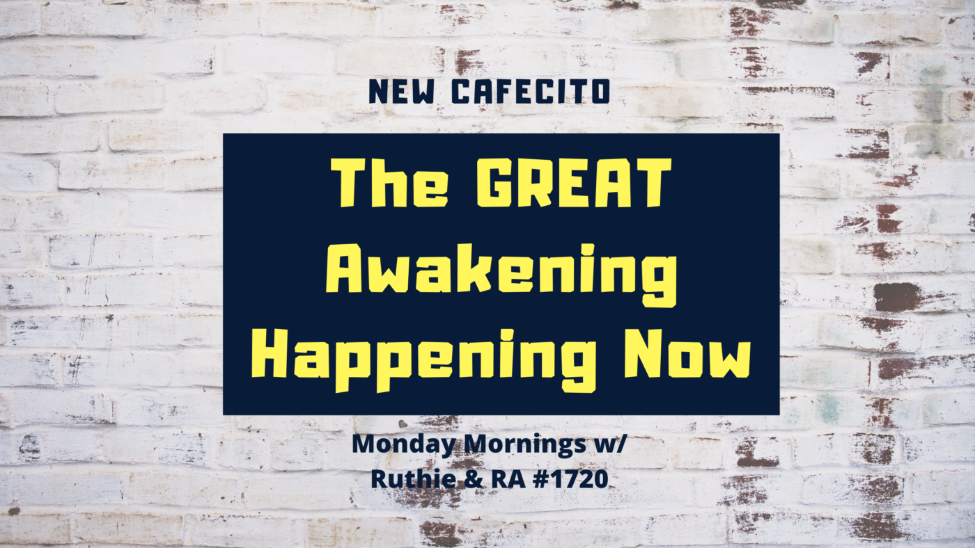 The Great Awakening Happening Now #1720